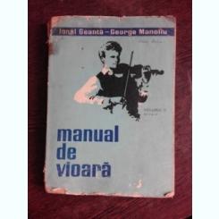 MANUAL DE VIOARA - IONEL GEANTA, GEORGE MANOLIU   VOLUMUL II
