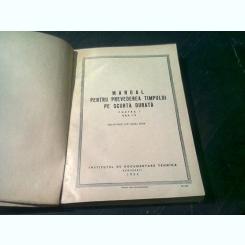 MANUAL PENTRU PREVEDEREA TIMPULUI PE SCURTA DURATA - DIRECTIA GENERALA HIDROMETEOROLOGICA DE PE LANGA CONSILIUL DE MINISTRI AL URSS