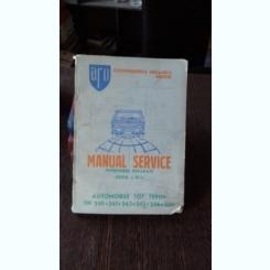 MANUAL SERVICE. INTRETINERE REPARATII. AUTOMOBILE TOT TEREN TIP 240, 241, 242, 243, 244, 320