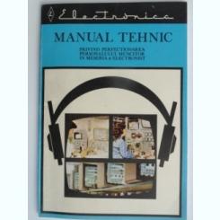 Manual tehnic privind perfectionarea personalului muncitor in meseria de electronist  Vol.1