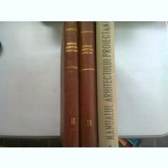 Manualul Arhitectului Proiectant -  Arh. Haret Virginia VOL. I, II, III