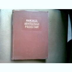 Manualul Arhitectului Proiectant, Volumul III , Arh. Haret Virginia   VOL. II