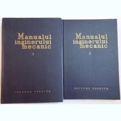 MANUALUL INGINERULUI MECANIC , VOL I-II , 1959