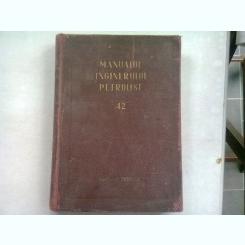 MANUALUL INGINERULUI PETROLIST 42. FORAJUL SONDELOR DE TITEI SI GAZE, PARTEA II-A UTILAJ SI SCULE DE FORAJ
