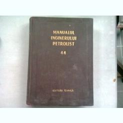 MANUALUL INGINERULUI PETROLIST 44. EXPLOATAREA ZACAMINTELOR DE TITEI SI GAZE, PARTEA I-A BAZELE STIINTIFICE