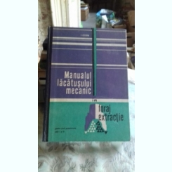 MANUALUL LACATUSULUI MECANIC IN FORAJ EXTRACTIE - I. COSTIN