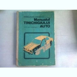 MANUALUL TINICHIGIULUI AUTO PENTRU SCOLI PROFESIONALE - I. SAVA