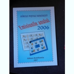 MARCILE POSTALE ROMANESTI, EMISIUNILE ANULUI 2006