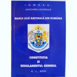 MAREA LOJA NATIONALA DIN ROMANIA, CONSTITUTIA SI REGULAMENTUL GENERAL