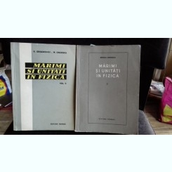 MARIMI SI UNITATI IN FIZICA - MIRCEA ONCESCU   2 VOLUME