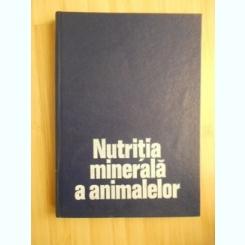 MARIN MILOS--NUTRITIA MINERALA A ANIMALELOR