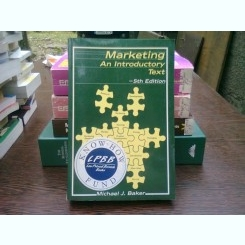 Marketing. An introductory text - Michael J. Baker  (Marketing. Un text introductiv)