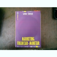 Marketing financiar-monetar - Lefter Chirica