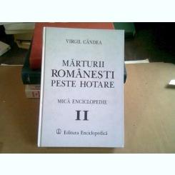 MARTURII ROMANESTI PESTE HOTARE - VIRGIL CANDEA   (MICA ENCICLOPEDIE II)