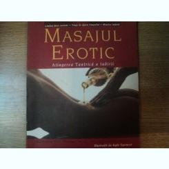 MASAJUL EROTIC , ATINGEREA TANTRICA A IUBIRII de KENNETH RAY STUBBS , ILUSTRATII DE KYLE SPENCER