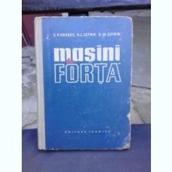 MASINI DE FORTA - S.P. VRASEV