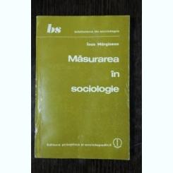 MASURARE IN SOCIOLOGIE - IOAN MARGINEAN