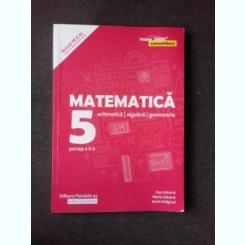MATEMATICA ARITMETICA,ALGEBRA,GEOMETRIE-CLASA A-V-A-, PARTEA II-A - DAN ZAHARIA