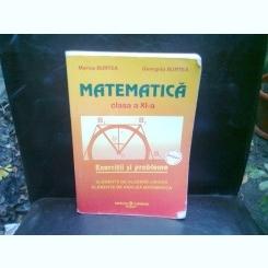 MATEMATICA CLASA A XI-A - MARIUS BURTEA