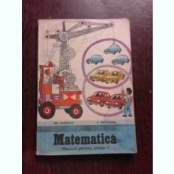 MATEMATICA CLASA I - GH. HERESCU, 1983