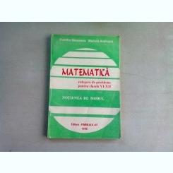 MATEMATICA. CULEGERE DE PROBLEME PENTRU CLASELE VI-XII - DUMITRU SAVULESCU
