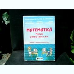 Matematica manual pentru clasa a V-a - Mihaela Singer, Mircea Radu, Ion Ghica