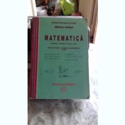 MATEMATICA. MANUAL PENTRU CLASA A XI-A - MIRCEA GANGA