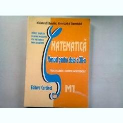MATEMATICA. MANUAL PENTRU CLASA A XII-A M1 - DANUT DRACEA