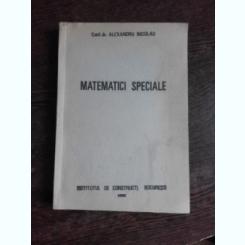 MATEMATICI SPECIALE - ALEXANDRU NICOLAU