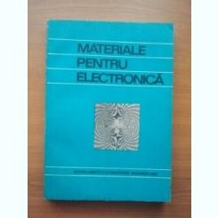 Materiale pentru electronica