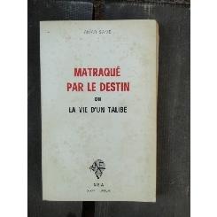 MATRAQUE PAR LE DESTIN - AMAR SAMB