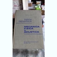 MECANICA FIZICA SI ACUSTICA - VASILE P. MIHU