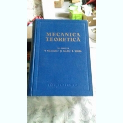 MECANICA TEORETICA - V. VALCOVICI