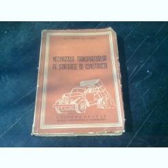 MECANIZAREA TRANSPORTURILOR PE SANTIERELE DE CONSTRUCTII - V. MARIN