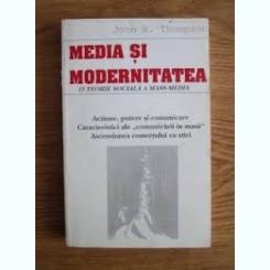 MEDIA SI MODERNITATEA - JOHN B. THOMPSON