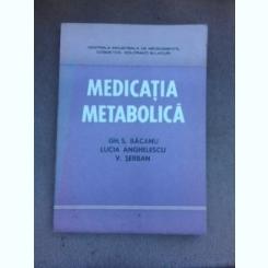 Medicatia metabolica - Gh.S. Bacanu