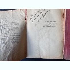 MEDICINA SI FARMACIA IN TRECUTUL ROMANESC, 3 VOL. DE DR. POMPEI GH. SAMARIAN - BUCURESTI, 1938 Autor: DR. POMPEI GH. SAMARIAN, Dedicatie a autorului pe volumele 1 s 2i