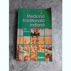 MEDICINA TRADITIONALA INDIANA - GUY MAZARS
