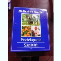 MEDICUL DE FAMILIE, ENCICLOPEDIA SANATATII, NR. 15,16,17,18