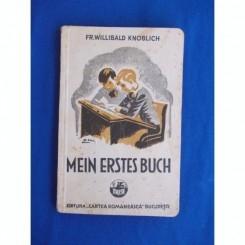 MEIN ERSTES BUCH -  FR. WILLIBALD KNOBLICH   (ABECEDAR GERMANA)