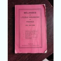 MELANGES DE L'ECOLE ROUMAINE EN FRANCE, XIV, 1937-1938  (CARTE IN LIMBA FRANCEZA)