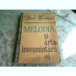 MELODIA SI ARTA INVESMANTARII EI - ALFRED MENDELSOHN