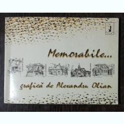 MEMORABILE..GRAFICA DE ALEXANDRU OLIAN