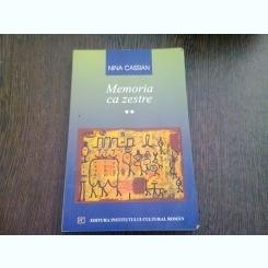 MEMORIA CA ZESTRE - NINA CASSIAN   VOL.II