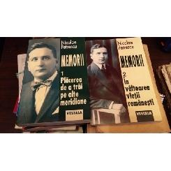 Memorii, Vol I-II Nicolae Petrescu, Placerea de a trai pe alte meridiane