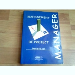 MANAGEMENT DE PROIECT-DENNIS LOCK