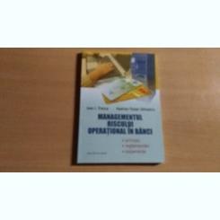 MENAGEMENTULRISCULUI OPERATIONAL IN BANCI-IOAN I.TRENCA-HADRIAN -TRAIAN SILIVESTRU