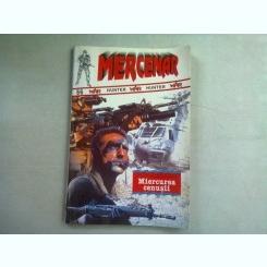 MERCENAR. MIERCUREA CENUSII - DICK STANFORD