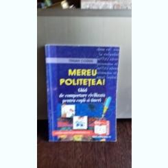 MEREU POLITETEA - TRAIAN COSMA