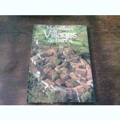 MERVEILLEUX VILLAGES DE FRANCE - PAUL ALEXANDRE  (ALBUM, TEXT IN LIMBA FRANCEZA)